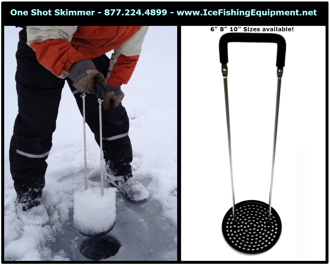 One shot ice skimmer pro edition ice fishing scoop ice for Ice fishing scoop